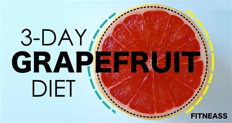 The 3-Day Grapefruit Diet For Super Fast Weight Loss